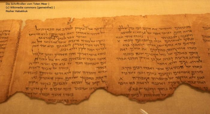 Die Schriftrollen vom Toten Meer Die Schriftrollen vom Toten Meer (c) Wikimedia commons (gemeinfrei) | Fotograf: Pesher Habakkuk